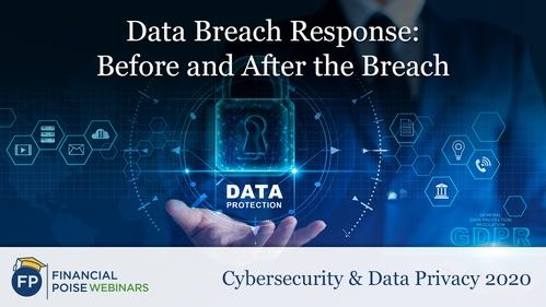 Cybersecurity Data Privacy - Data Breach Response