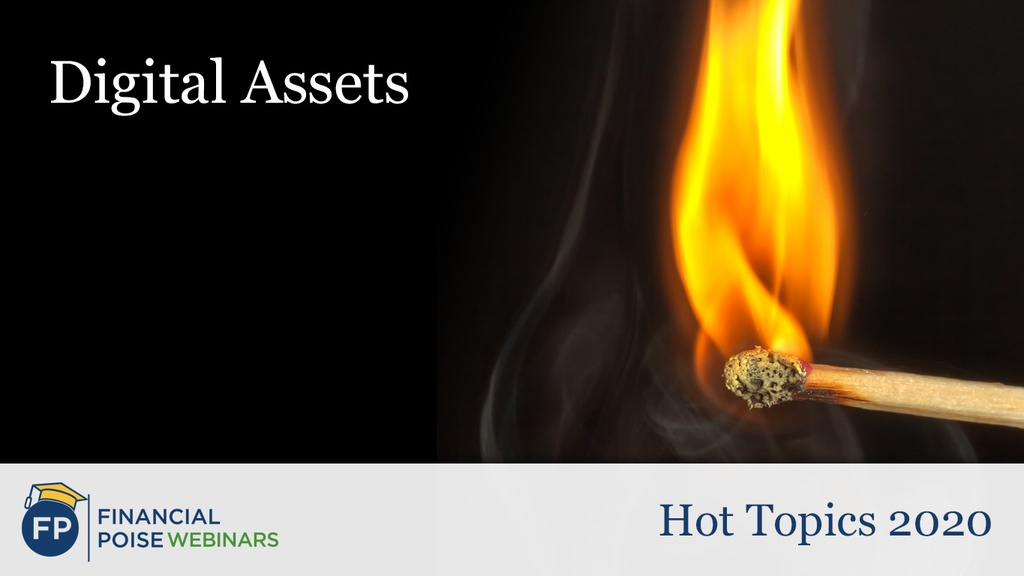 Hot Topics - Digital Assets