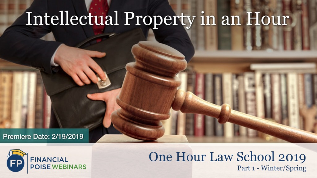 Intellectual Property in an Hour 2019