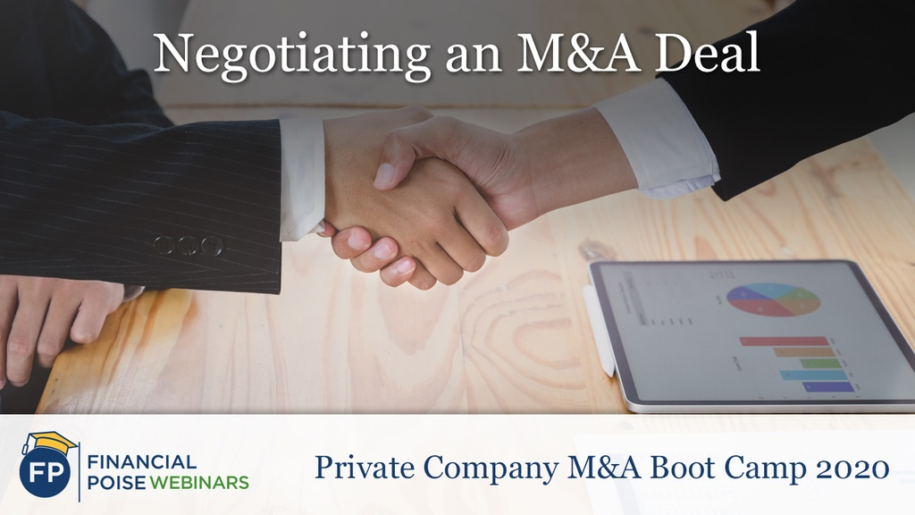 Private Company MA Boot Camp - Negotiating an MA Deal
