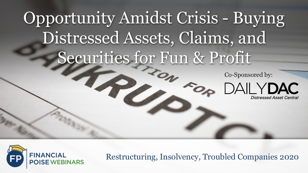 Res Ins Troubled Companies - Opportunity Amidst Crisis