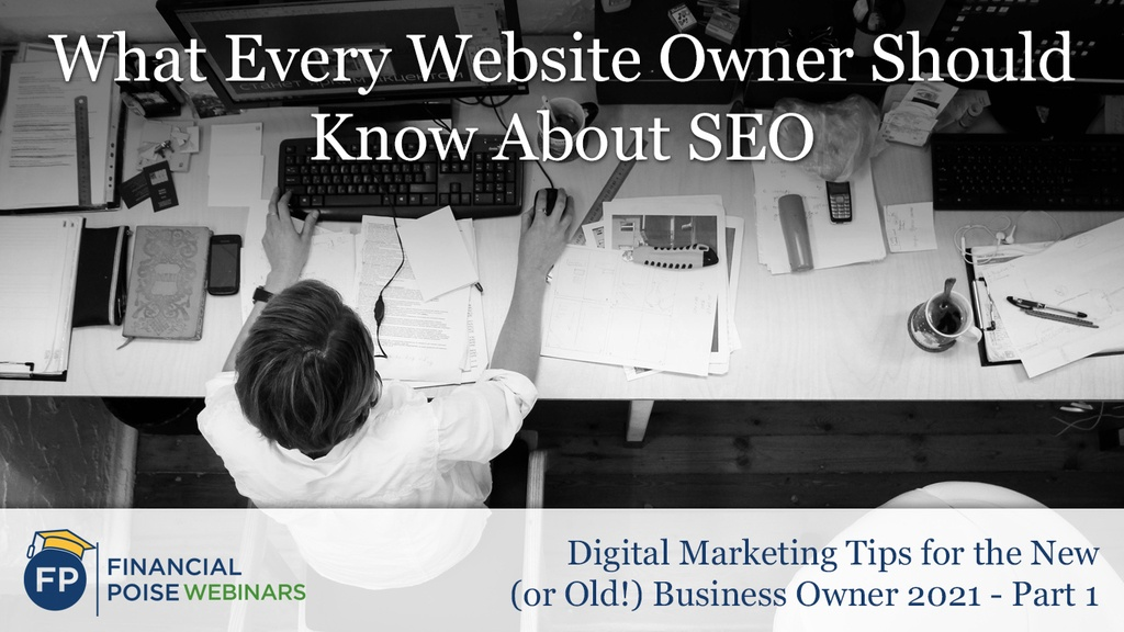 Digital Marketing Tips - What Every Website Owner Should Know SEO