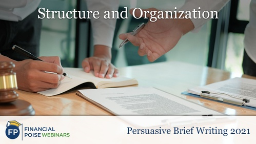 Persuasive Brief Writing - Structure and Organization