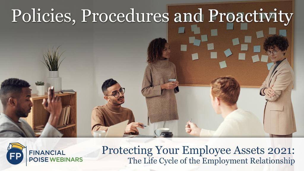 Protecting Employee Assets - Policies Procedures Proactivity