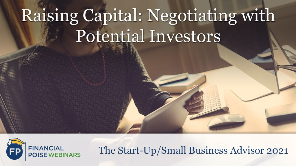 Start Up Small Business Advisor - Negotiating with Potential Investors