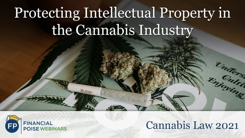 Cannabis Law - Protecting IP in Cannabis Industry