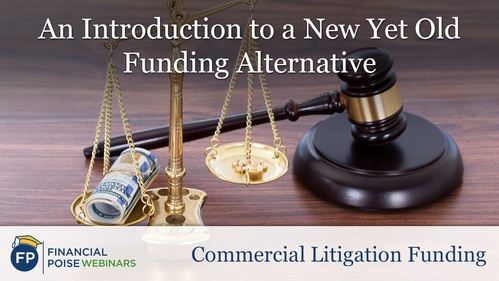 Commercial Litigation Funding - New Yet Old Funding Alternative