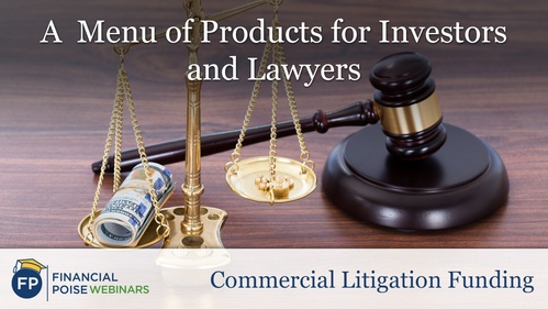 Commercial Litigation Funding - Menu of Products Investors Lawyers