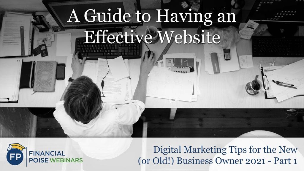 Digital Marketing Tips - Guide to Having Effective Website