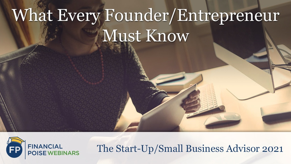 Start Up Small Business Advisor - What Every Founder Must Know