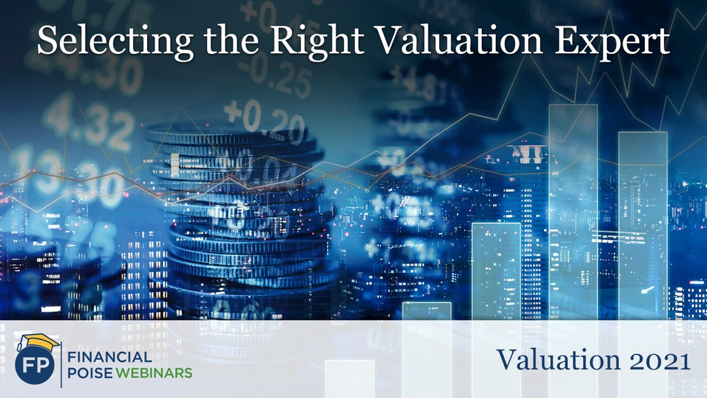 Valuation - Selecting the Right Valuation Expert