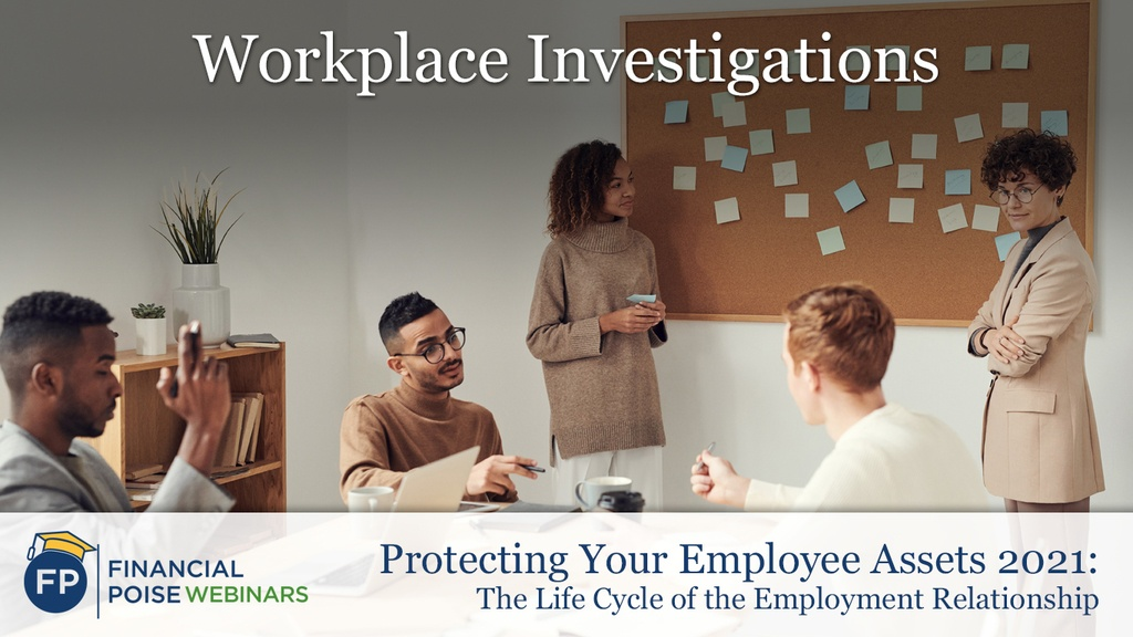 Protecting Employee Assets - Workplace Investigations