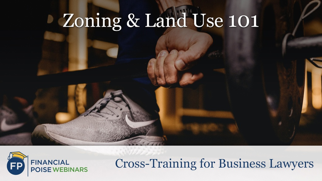Zoning and Land Use 101
