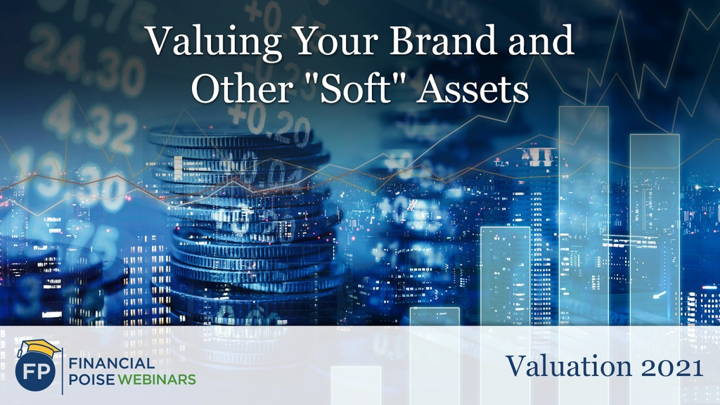 Valuation 2021 - Valuing Your Brand and Other