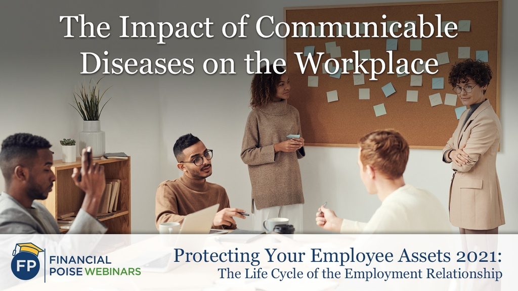 The Impact of Communicable Diseases, Including Coronavirus, on the Workplace