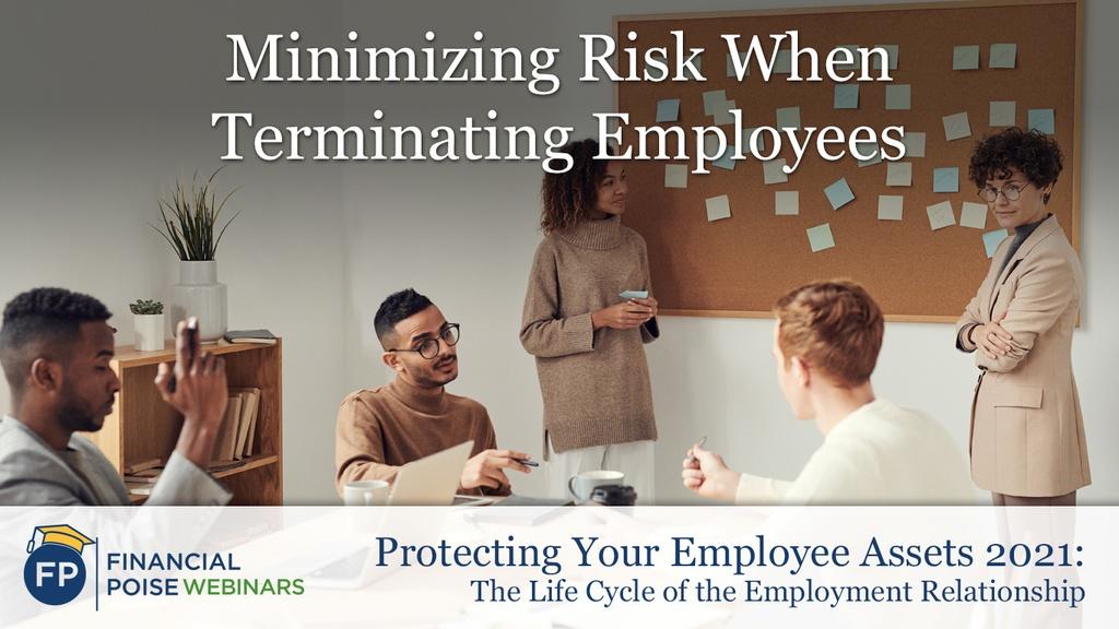 Minimizing Risk When Terminating Employees