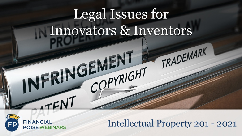 Legal Issues for Innovators Inventors