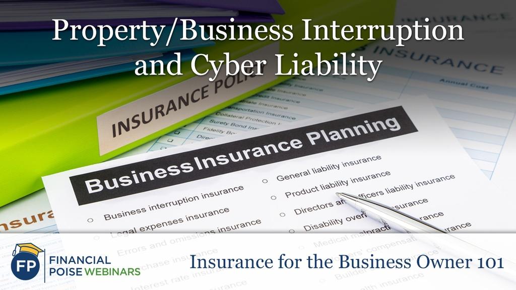 Property Business Interruption Cyber Liability