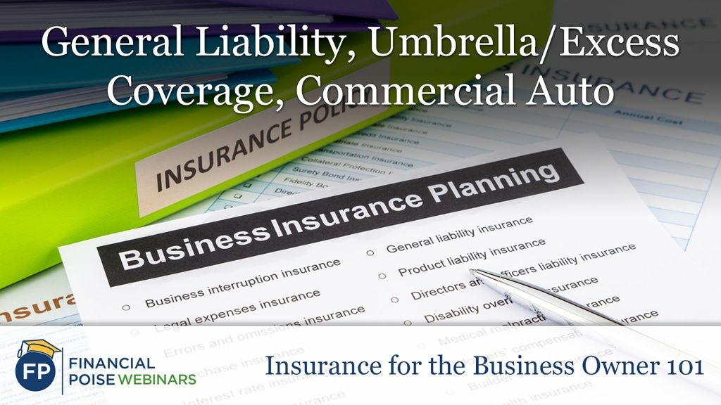 General Liability Umbrella Excess Coverage