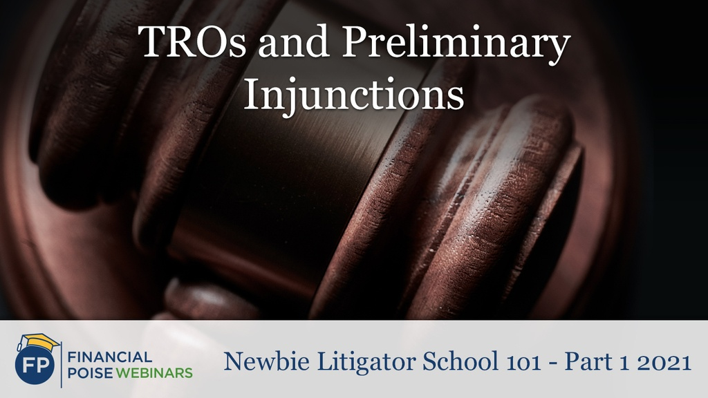 TROs and Preliminary Injunctions