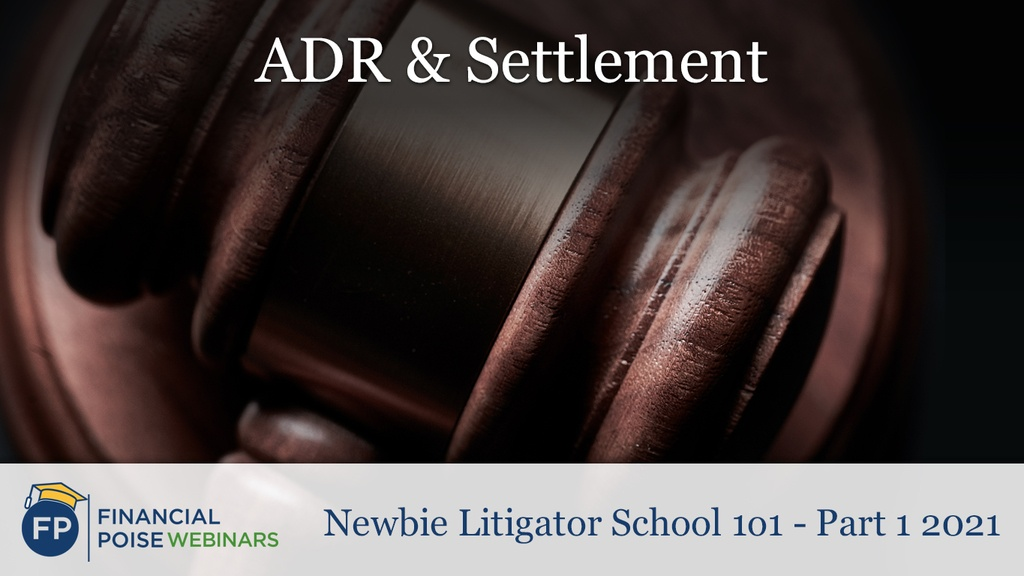 ADR and Settlement